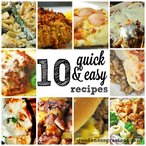 Quick easy recipes 10 meals goodeness gracious 30 minute meals forumfinder Gallery