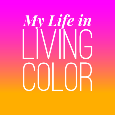 My Life in Living Colour
