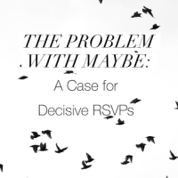 The Problem with Maybe: A Case for Decisive RSVPs