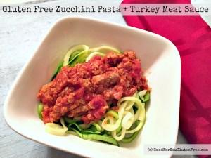 Gluten Free Zucchini past with turkey meat sauce