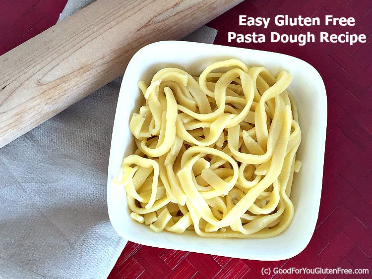 Homemade Gluten Free Pasta Recipe