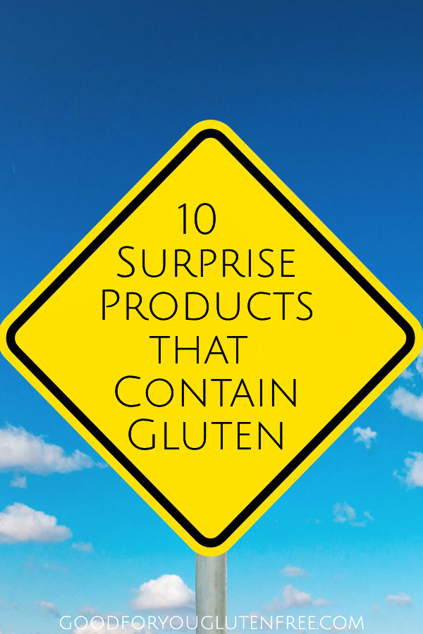 10 Surprise Products That Contain Gluten - Good For You Gluten Free