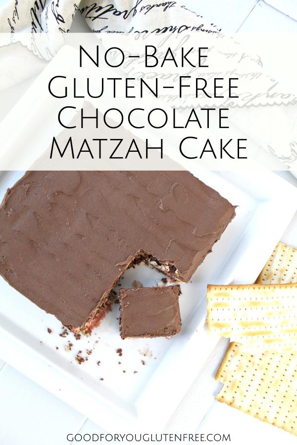 No-Bake Gluten-Free Chocolate Matzah Cake - Good For You Gluten Free