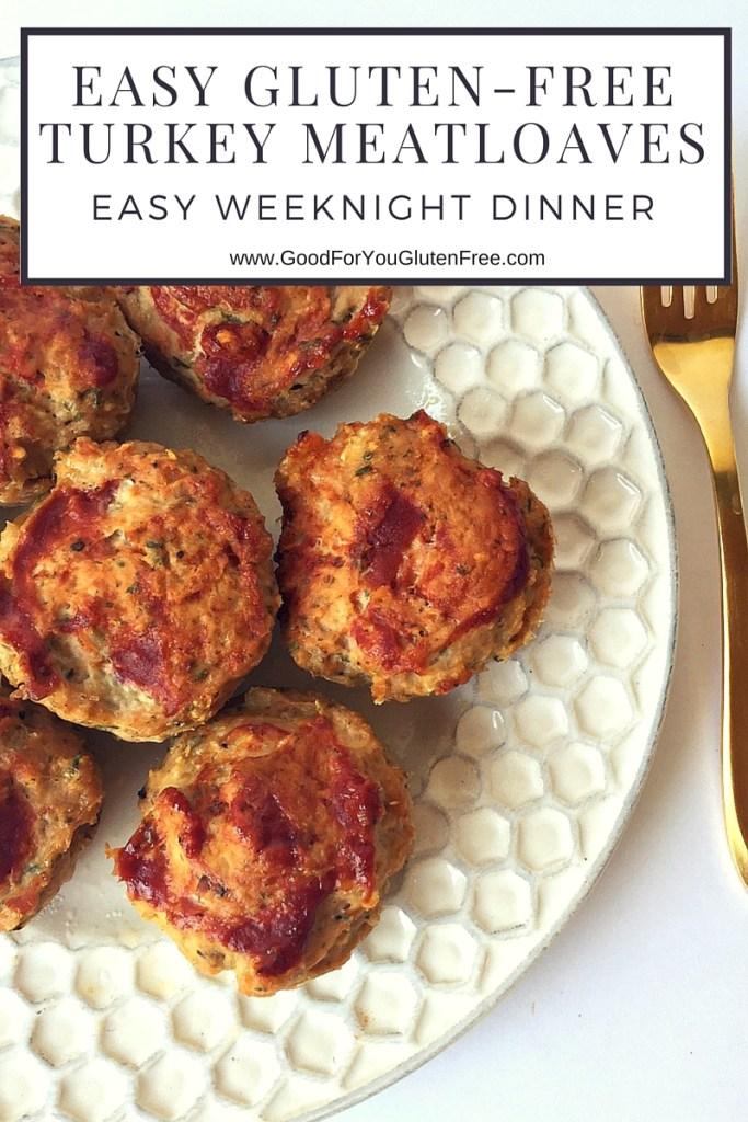 Easy Gluten-Free Mini Turkey Meatloaves