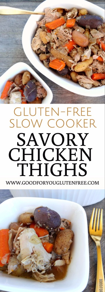 Savory Chicken Thighs Gluten-Free Slow Cooker Dinner Recipe - Good For You Gluten Free - Crock Pot Chicken Recipe