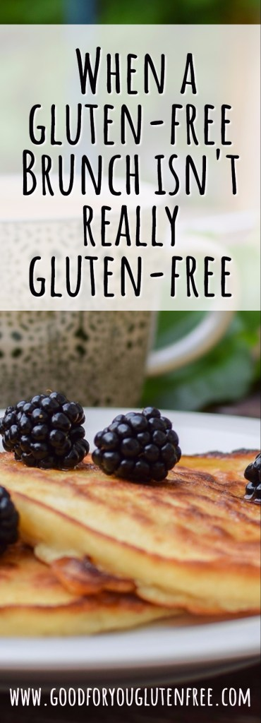 When a Gluten-Free Brunch Isn't Really Gluten-Free