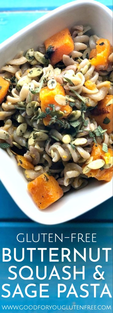 Roasted butternut squash and sage pasta - Good For You Gluten Free