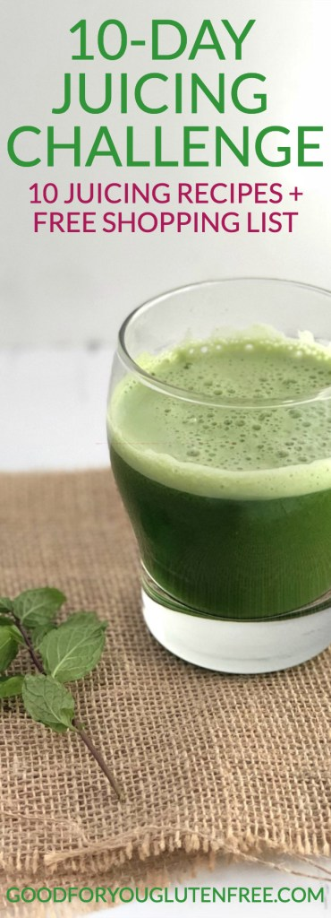 10 Day Juicing Challenge - Good For You Gluten Free