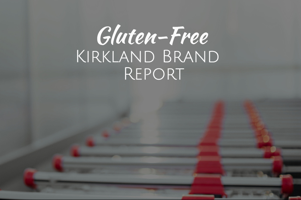 Kirkland Gluten-Free Report [I Tested 8 Costco Products for Gluten]