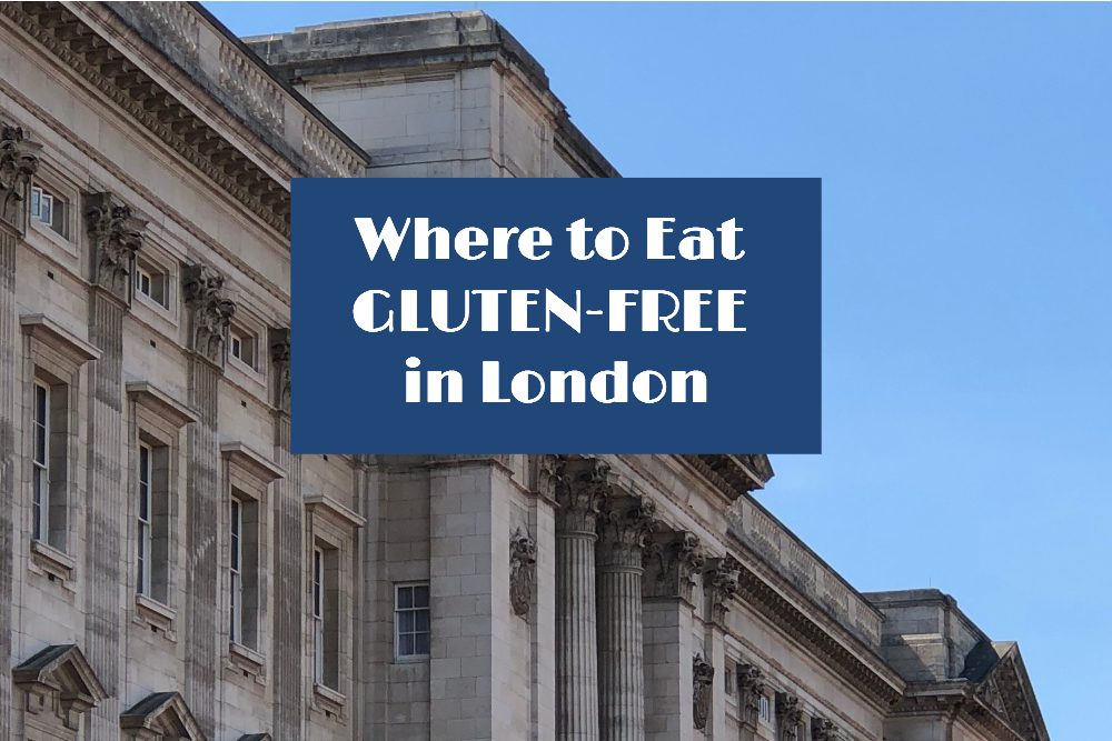 Gluten-Free Restaurants in London Header