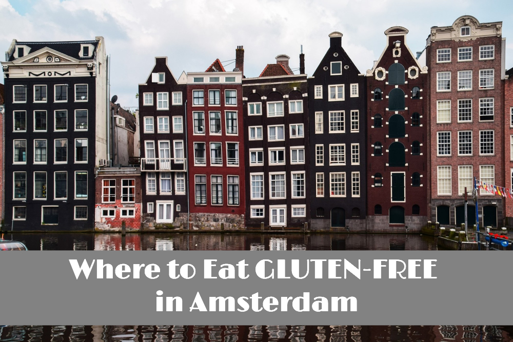 Gluten-Free Restaurants in Amsterdam
