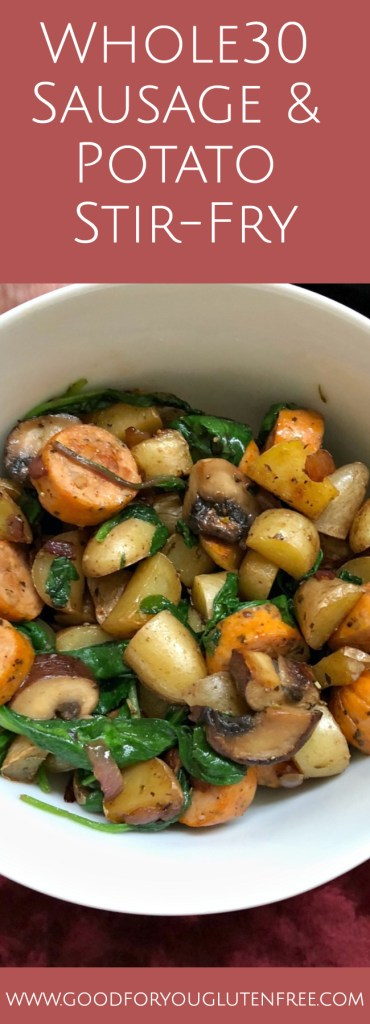 Whole30 Savory Sausage and Potato Stir-Fry - Good For You Gluten Free #whole30 #whole30recipe
