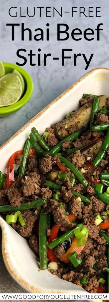 Gluten-Free Thai Beef Stir-Fry - Good For You Gluten Free #glutenfree #groundbeefrecipes