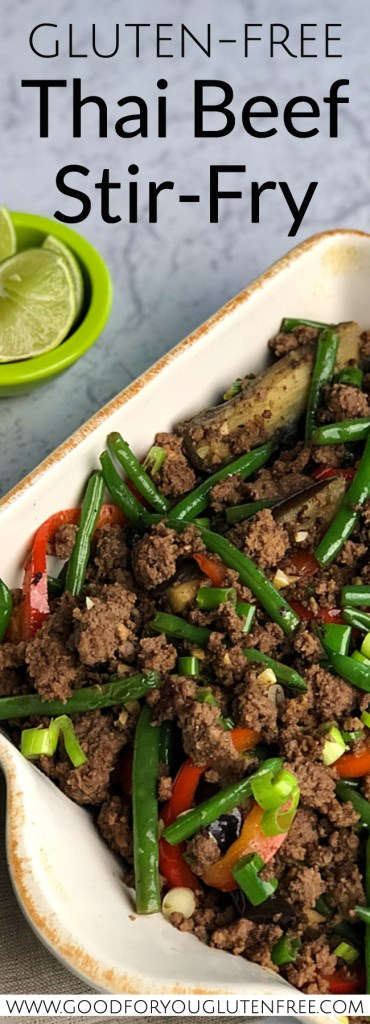 Gluten-Free Thai Beef Stir-Fry - Good For You Gluten Free #glutenfree #groundbeefrecipes