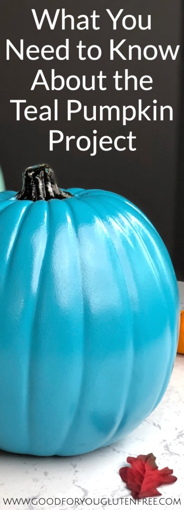 Teal Pumpkin Project Information - Good For You Gluten Free #halloween #foodallergies