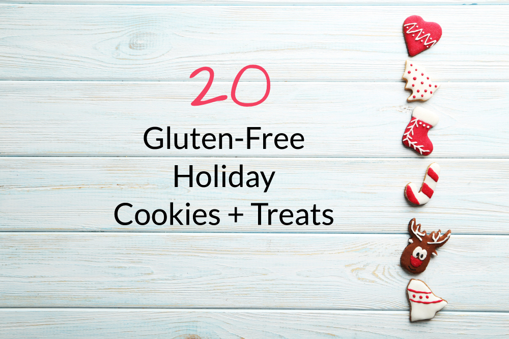 20 Gluten-Free Holiday Cookies + Treats header