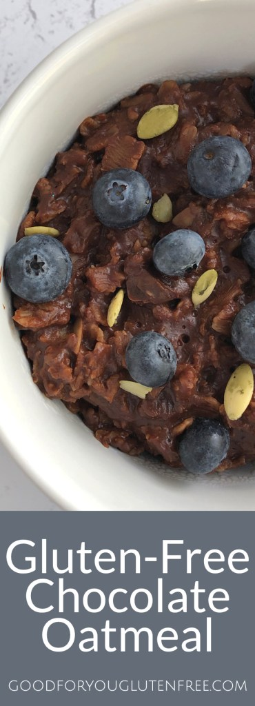 Gluten-Free Chocolate Oatmeal - Good For You Gluten Free #glutenfreerecipes #glutenfree #oatmeal #breakfast #glutenfreebreakfast