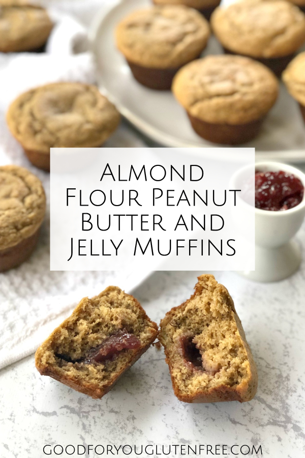 Almond Flour Peanut Butter and Jelly Muffins - Good For You Gluten Free