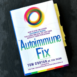 The Autoimmune Fix by Dr. Tom O'Bryan