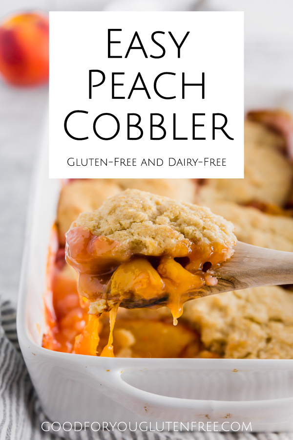 Easy Gluten-Free Peach Cobbler Recipe - Good For You Gluten Free