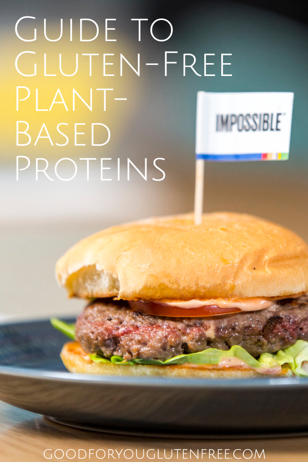 Guide to Gluten-Free Plant-Based Proteins - Good For You Gluten Free