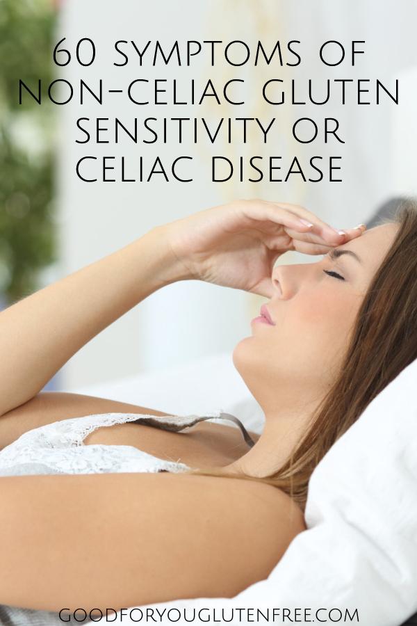 60 symptoms of non-celiac gluten sensitivity or celiac disease