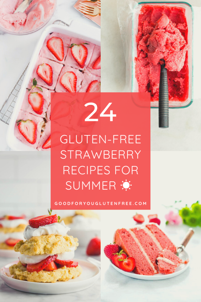 24 gluten-free strawberry recipes for summer