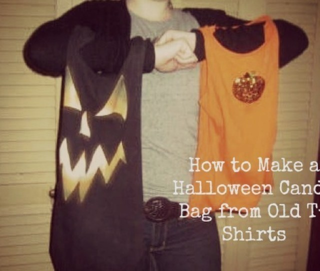 How To Make A Halloween Candy Bag From An Old T Shirt