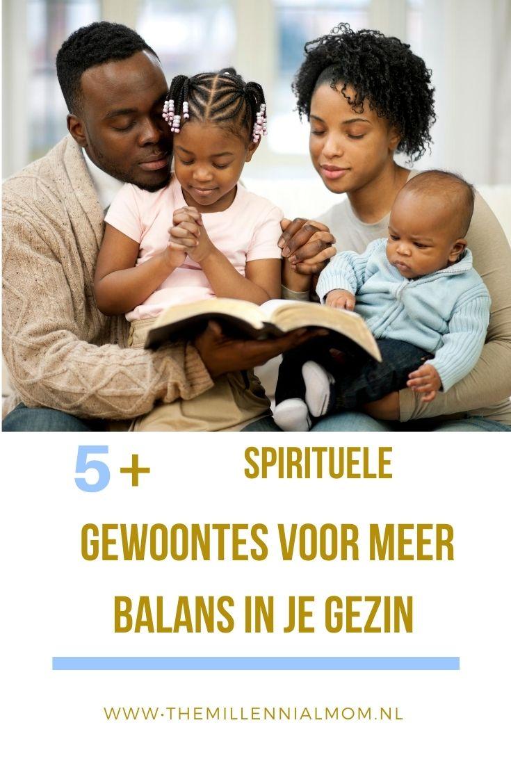spirituele gewoontes voor meer balans in je gezin