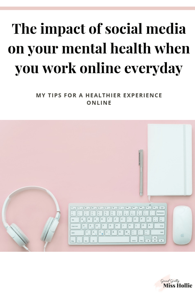 The impact of social media on your mental health when you work online everyday