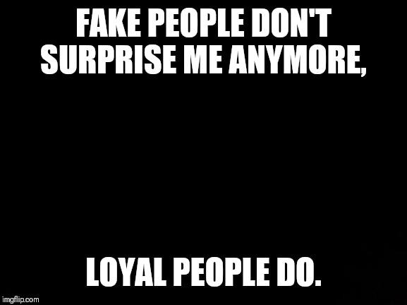 Do You Like Or Hate Fake People Good Info Net