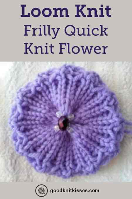 Frilly Quick Knit Flower Goodknit Kisses