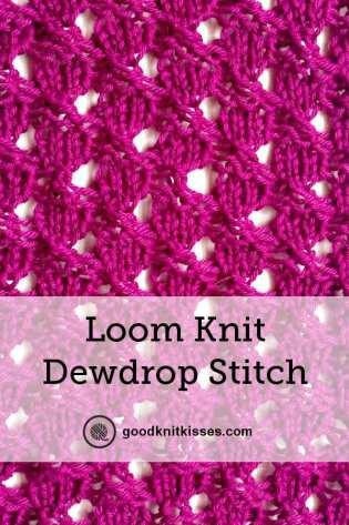 Loom Knit Dewdrop Stitch Pattern Pin Image