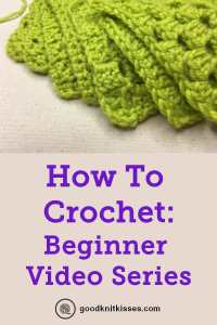 how to crochet beginner video series PIN image