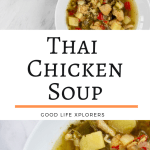 Thai Chicken Soup in a white bowl against white marble. Three bowls collage