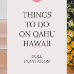 Dole Plantation on Oahu Things to do in Hawaii.