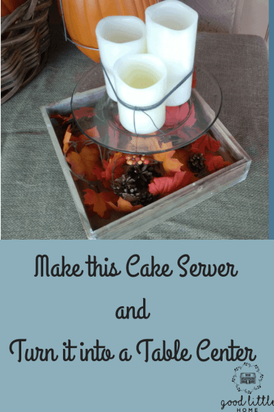 Make this Cake Server Table Center in just 5 minutes.