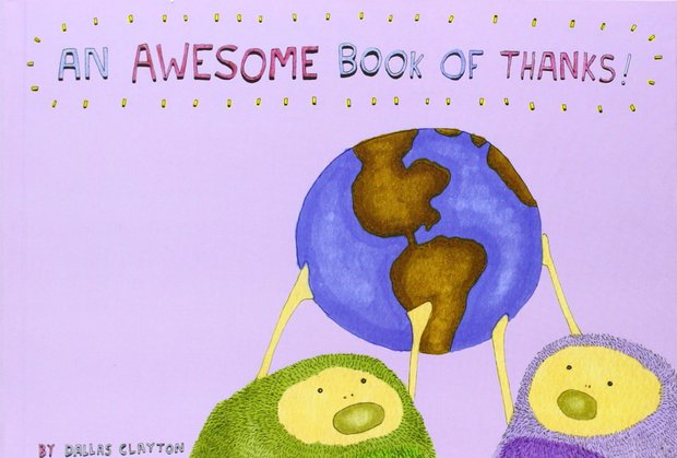 An Awesome Book of Thanks is a children's book that teaches values