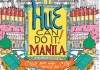 Hue Can Do It: Manila