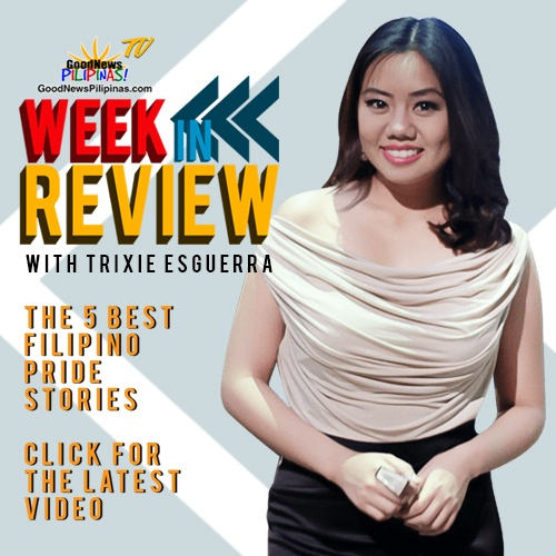 Week In Review Good News Pilipinas