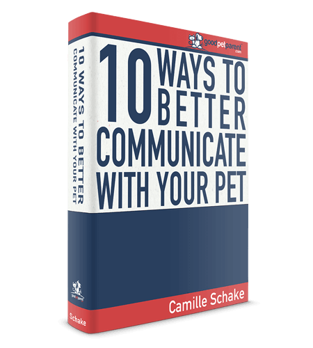 GoodPetParent.com Free Ebook - 10 ways to better communicate with your pet
