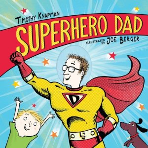 Superhero_Dad by Timothy Knapman book cover