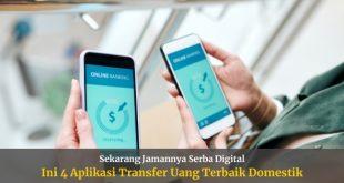 Aplikasi Transfer Uang Terbaik