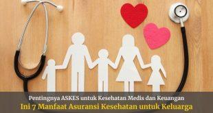 Manfaat asuransi kesehatan bagi keluarga