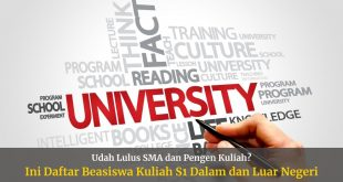 Beasiswa S1 Kuliah Dalam dan Luar Negeri