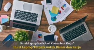 Laptop Bisnis dan Kerja