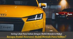 Premi Asuransi Mobil Mewah