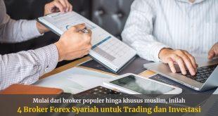 4 Broker Forex Syariah Tanpa Riba untuk Trading dan Investasi Halal