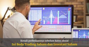 Beda Trading Saham dan Investasi Saham