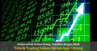 Teknik Trading Saham Harian